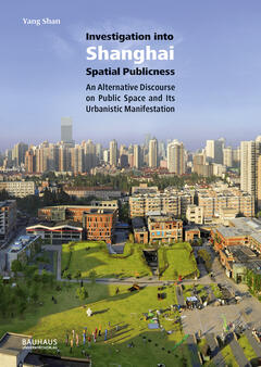 Investigation into Shanghai Spatial Publicness