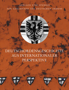 Deutschordensgeschichte aus internationaler Perspektive
